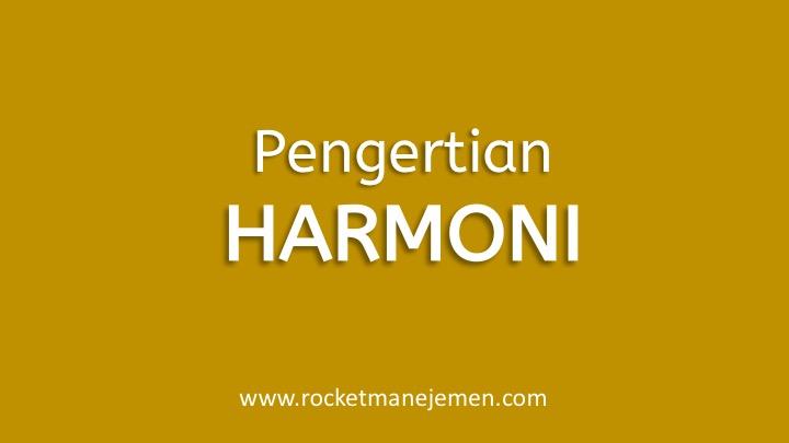 Pengertian Harmoni Musik adalah: Ragam, Bentuk, Cara Melatihnya