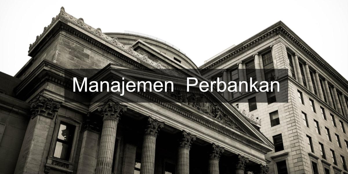 apa itu manajemen perbankan