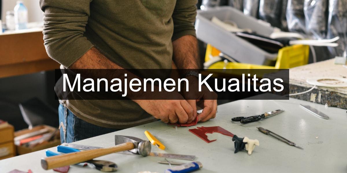 cara manajemen kualitas