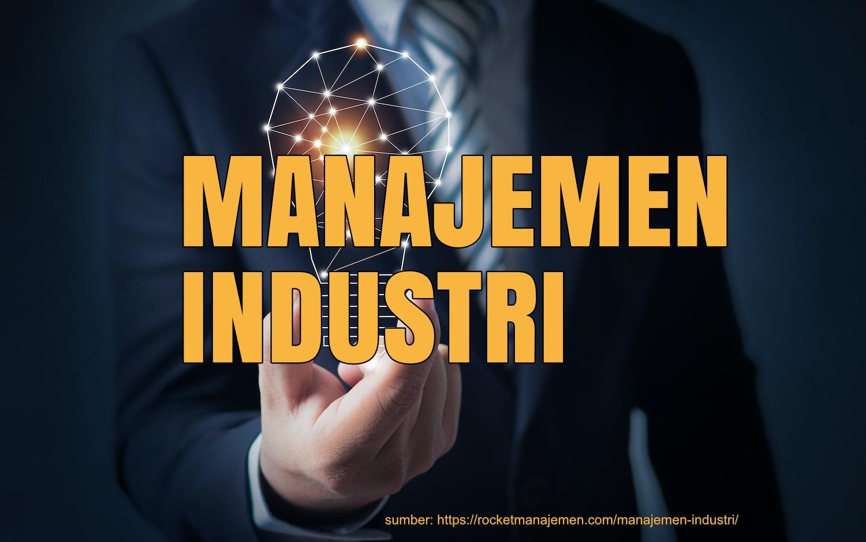 apa itu manajemen industri