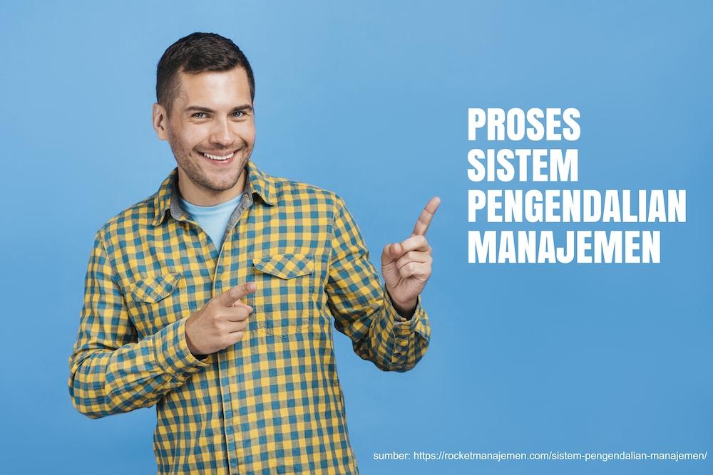 proses sistem pengendalian manajemen