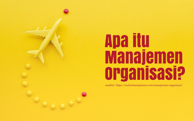 apa itu manajemen organisasi