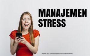 apa yang dimaksud manajemen stress