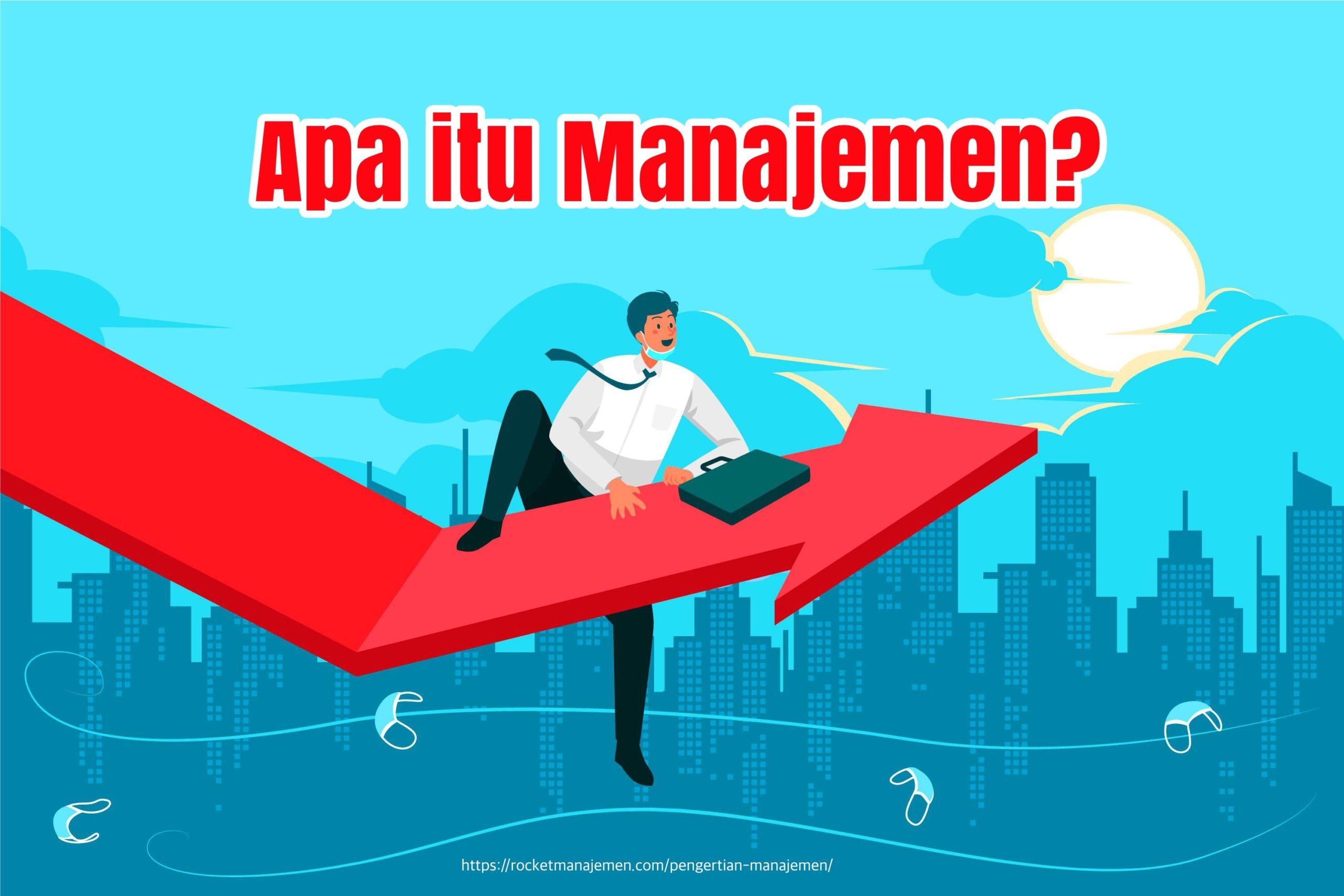 apa yang dimaksud manajemen