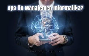 kuliah manajemen informatika