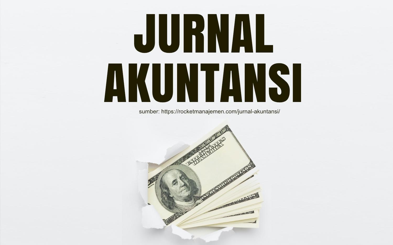 apa itu jurnal akuntansi