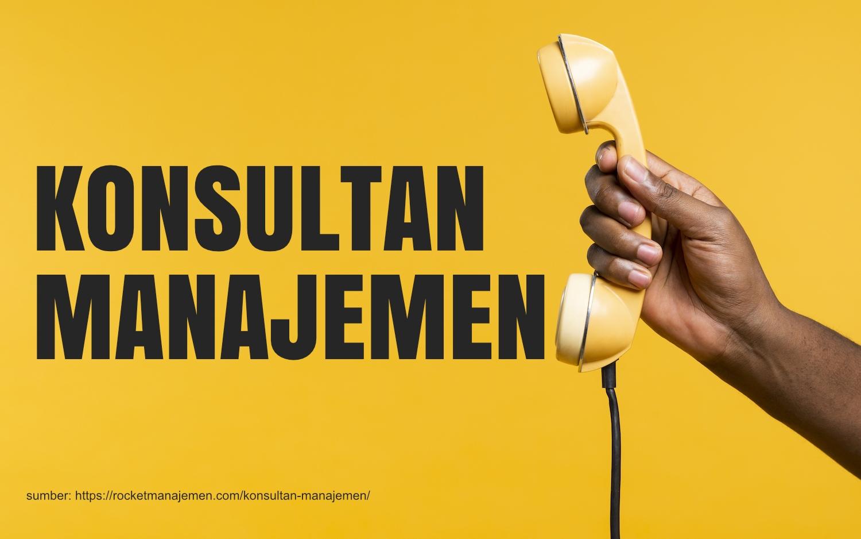 apa itu konsultan manajemen