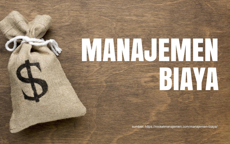 apa itu manajemen biaya