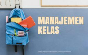 apa itu manajemen kelas