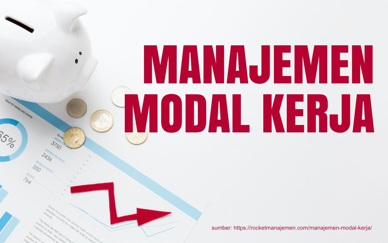 apa itu manajemen modal kerja