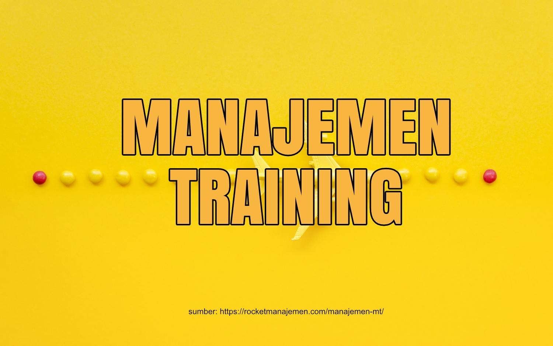 apa itu manajemen training